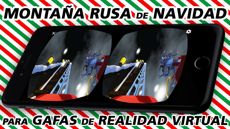 Montaña Rusa de Navidad en Realidad Virtual