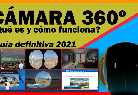 CÁMARA 360º ¿Qué es y cómo funciona una CÁMARA 360 grados? Foto y Vídeo inmersivo